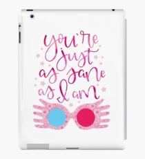 You're Just As Sane as I Am iPad Case/Skin
