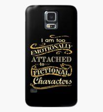 Ich bin zu emotional an fiktionale Charaktere gebunden Hülle & Klebefolie für Samsung Galaxy