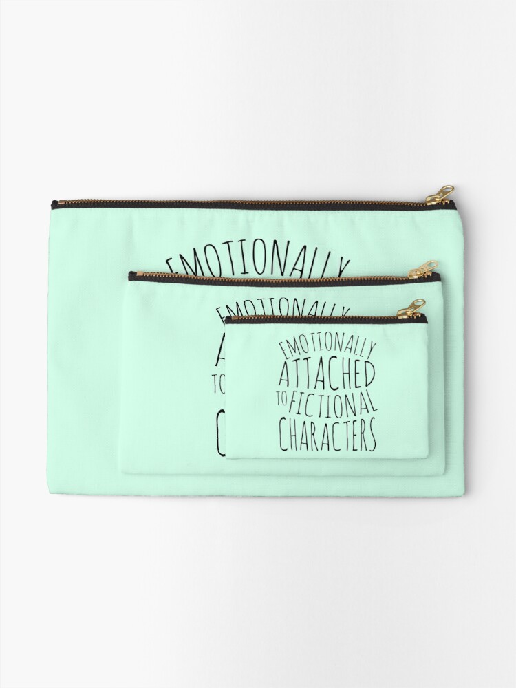 Alternate view of emotionally attached to fictional characters #black Zipper Pouch