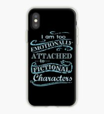 I am too emotionally attached to fictional characters #2 iPhone Case