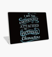 I am too emotionally attached to fictional characters #2 Laptop Skin