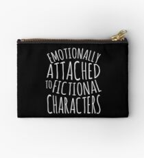 emotionally attached to fictional characters #white Studio Pouch