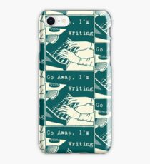 Go Away, I'm Writing (Teal/Cream) iPhone Case/Skin