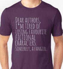 Camiseta ajustada Estimados autores, estoy cansado de perder personajes de ficción favoritos. Atentamente, una fangirl (blanca)