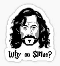 Why So Sirius? Sticker