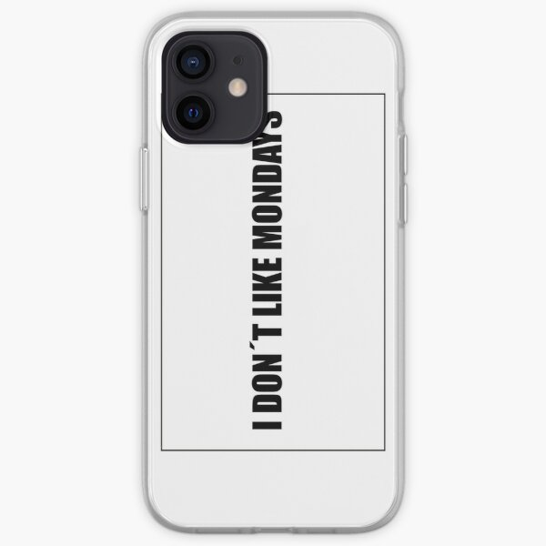 I dont like mondays iPhone Soft Case