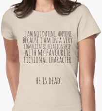complicated relationship with my favourite fictional character Women's Fitted T-Shirt