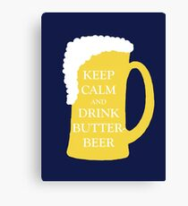 Keep Calm and Drink Butterbeer Canvas Print