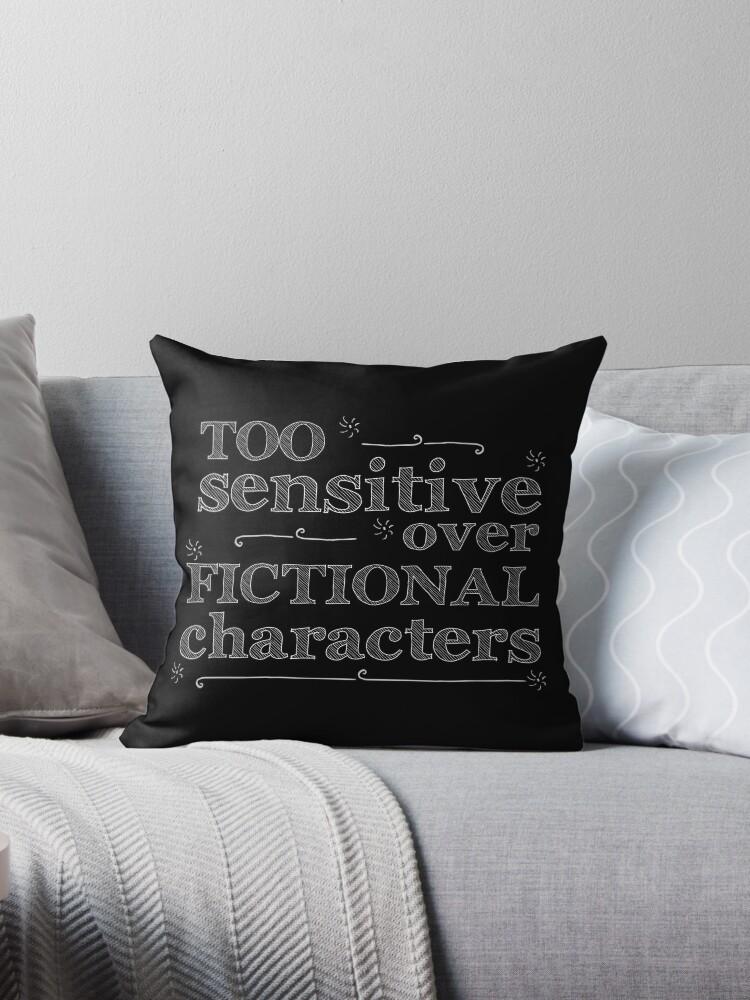 «demasiado sensible sobre personajes de ficción #blanco» de FandomizedRose