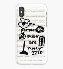 """My """"People Skills"""" are """"Rusty"""" iPhone Case"""