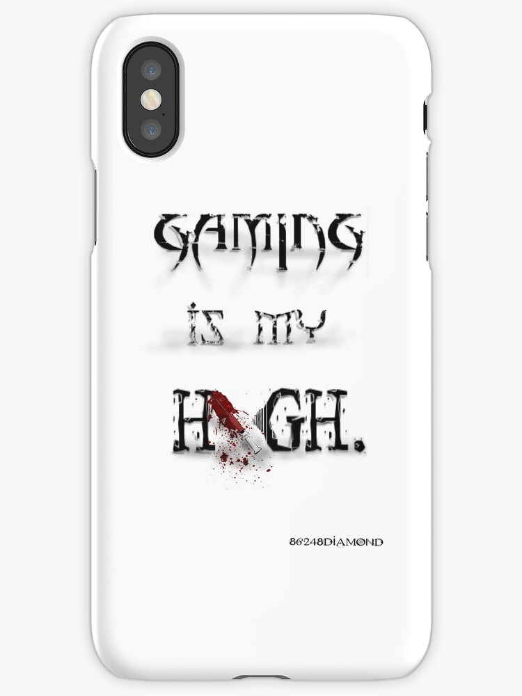 Gaming is my High. iPhone by 86248Diamond