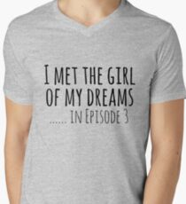 i met the girl of my dreams... in episode 3 T-Shirt