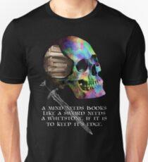 A Mind Needs Books... Unisex T-Shirt