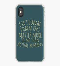 Vinilo o funda para iPhone los personajes ficticios me importan más que los humanos reales