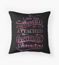 I am too emotionally attached to fictional characters - stars version Throw Pillow