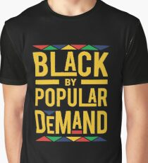 BLACK BY POPULAR DEMAND  Graphic T-Shirt