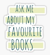Pegatina pregúntame por mis libros favoritos n. ° 2