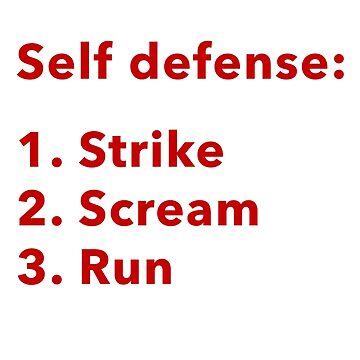 Strike. Scream. Run. by arianazhang