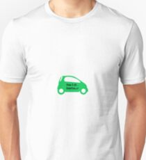 Smart Car ForTwo Green Colour - From 0-60...Eventually T-Shirt