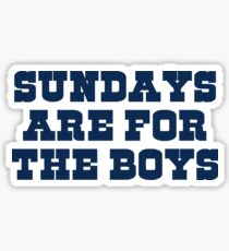 Sundays are for the boys 1 Sticker