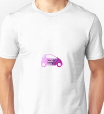 Smart Car ForTwo Multicolour 4 - From 0-60...Eventually Unisex T-Shirt