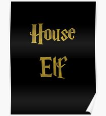 House Elf and proud Poster