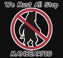 MANBEARPIG Shirt
