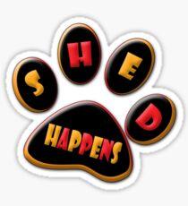 Shed Happens  Sticker