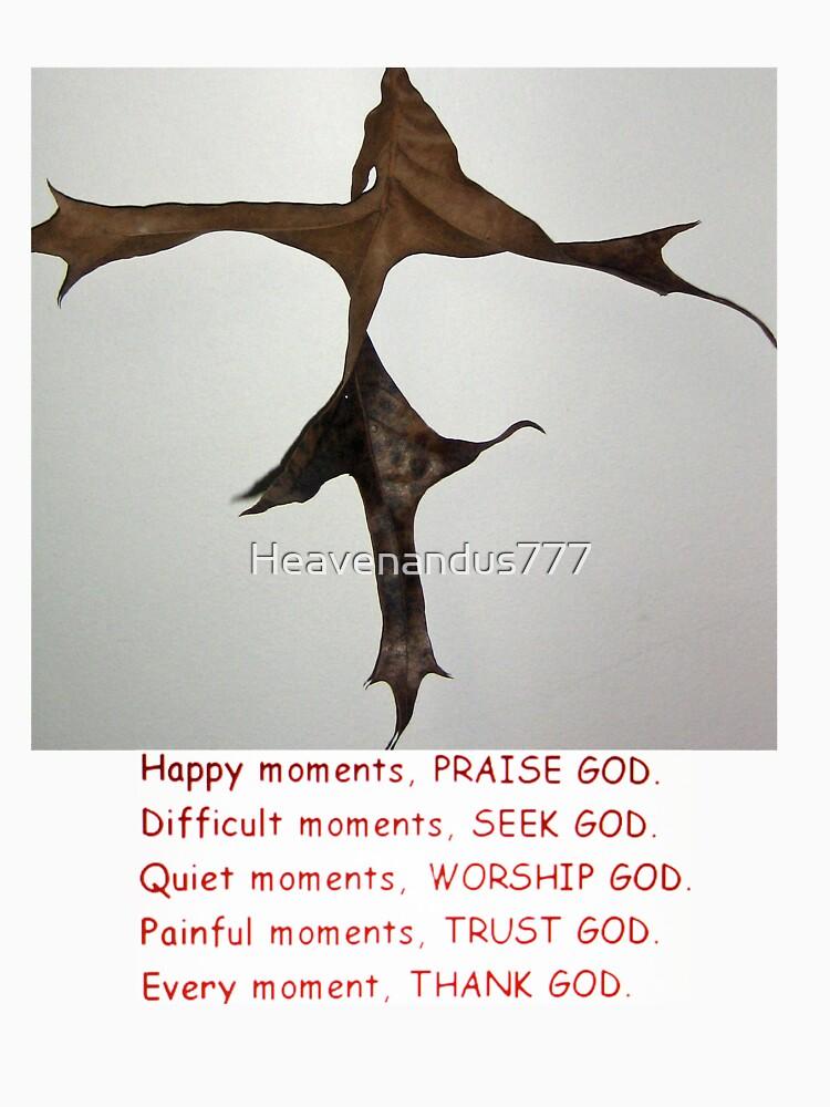 Christian Sayings on a T-SHIRT by Heavenandus777