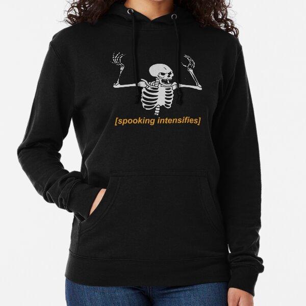 Spooking Intensifies Spooky Scary Skeleton Meme Lightweight Hoodie