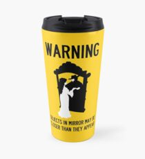 A Note of Concern Regarding Mirrors Travel Mug