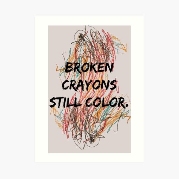 Broken Crayons Art Print