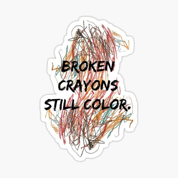 Broken Crayons Sticker