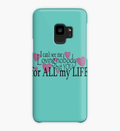 Love Only You ... Case/Skin for Samsung Galaxy