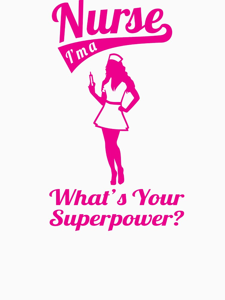 What's your superpower funny nurse t-shirt by mamatgaye