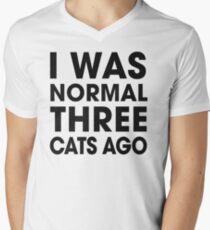 I Was Normal Three Cats Ago Men's V-Neck T-Shirt