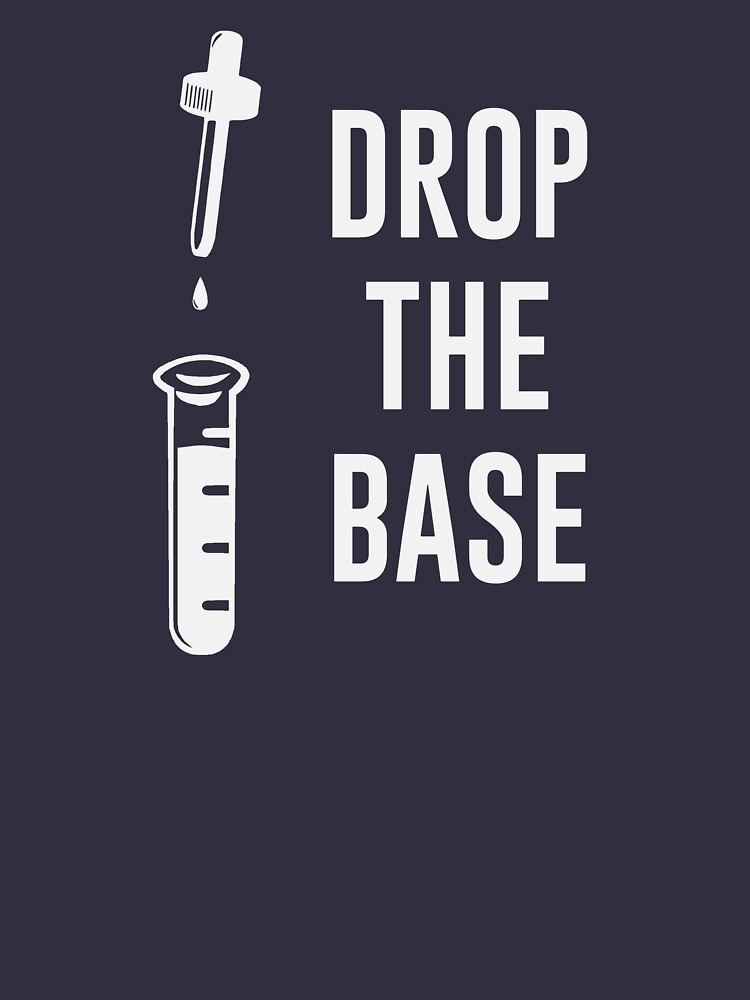 Drop the Bass Chemistry Base | Unisex T-Shirt