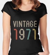 1971 46 years old birthday  Women's Fitted Scoop T-Shirt