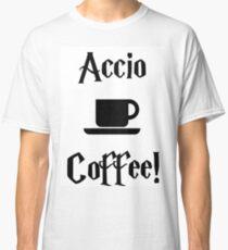 Accio Coffee! Classic T-Shirt