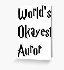World's Okayest Auror Greeting Card