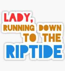 Riptide Sticker