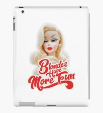 Blondes Have More Fun iPad Case/Skin