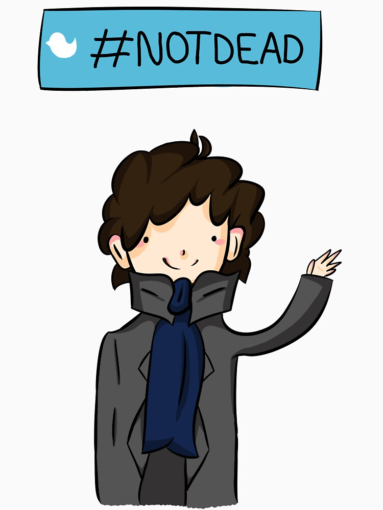 Sherlock #Not Dead by CuteSherPop