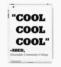"""COMMUNITY ABED """"COOL COOL COOL"""" iPad Case/Skin"""
