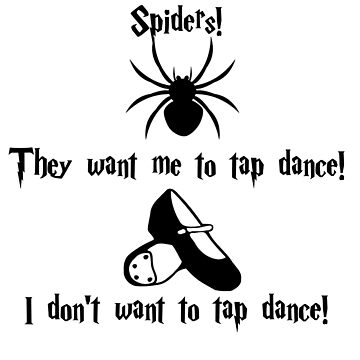 Tap Dancing Spiders by colorfulmoniker