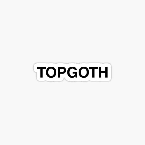 TOPGOTH for white Sticker