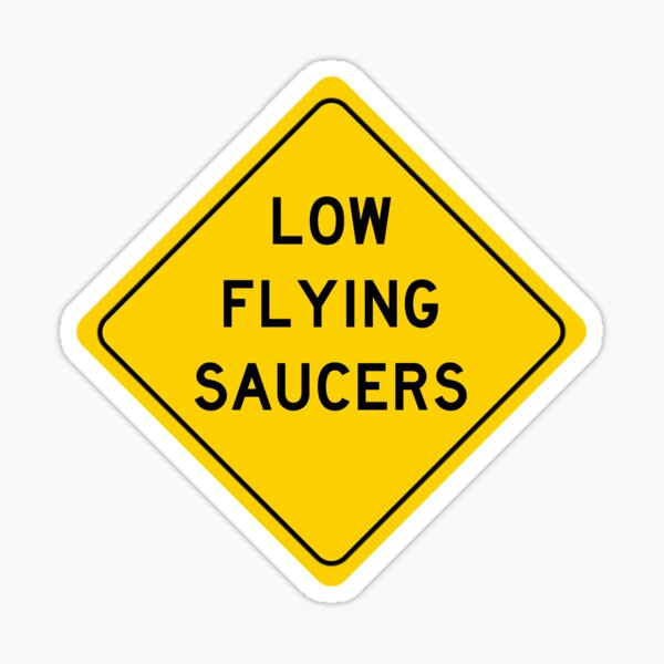 Low Flying Saucers Sticker