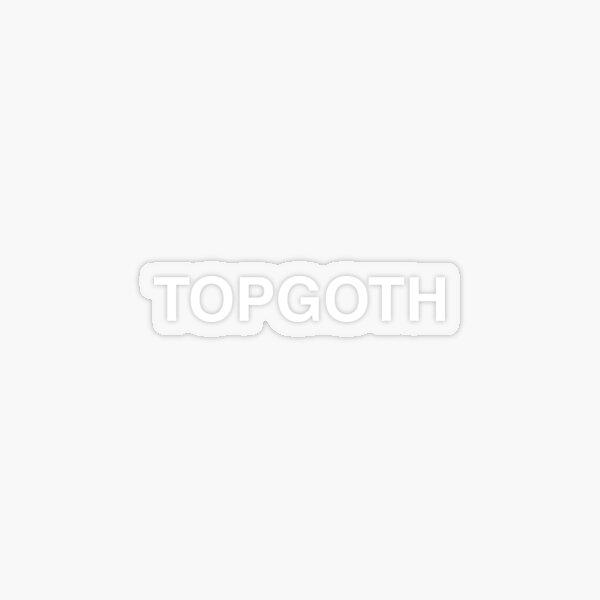 TOPGOTH for black Transparent Sticker