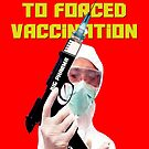 Forced Vaccination by EyeMagined