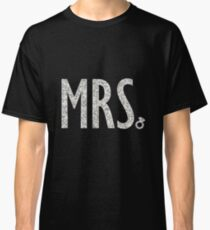Cool Wedding/Bridal Shower Gifts - Mrs - Best Cute Gift for Bride, Bridesmaid, Maid of Honor, Flower Girl, Mother of the Groom, Mother of the Bride, Her, Women, Best Friend Classic T-Shirt